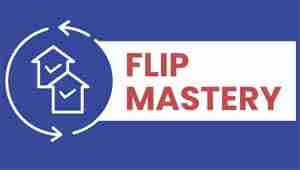 Flip Mastery Course by Flipping America